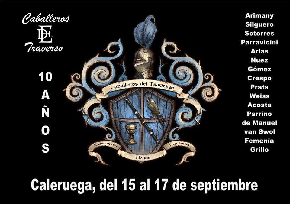 Encuentro de los Caballeros del Traverso, X Aniversario. Caleruega del 15 al 17 de septiembre